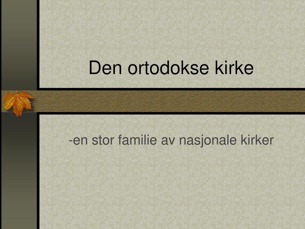 -en stor familie av nasjonale kirker