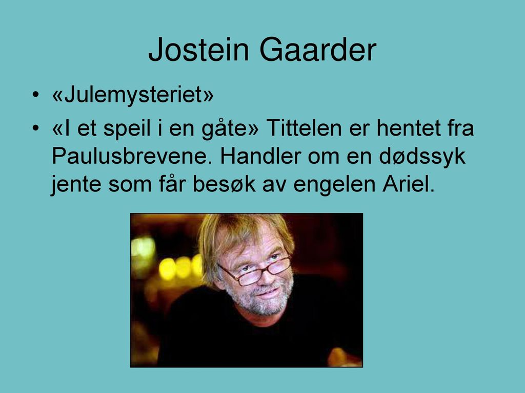 Jostein Gaarder «Julemysteriet»