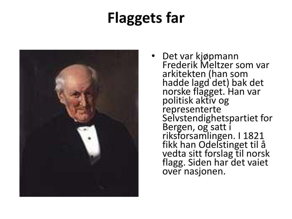 Flaggets far