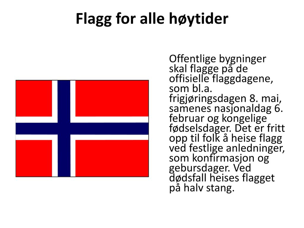 Flagg for alle høytider