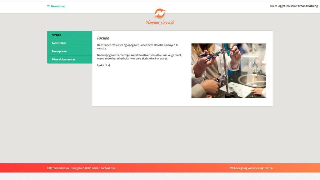 Læringsportal Rapporten føres inn i Newton Læringsportal hvor hver gruppe har egen innlogg.