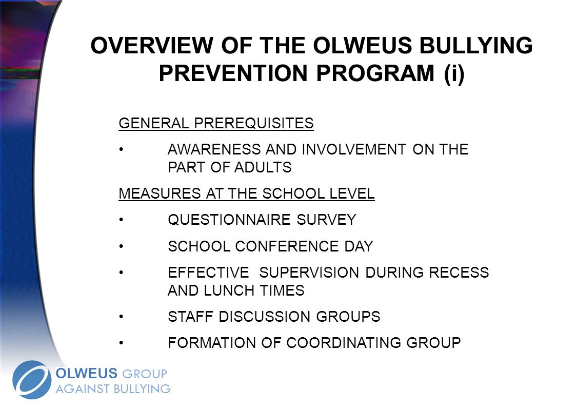 OVERVIEW OF THE OLWEUS BULLYING PREVENTION PROGRAM (i)