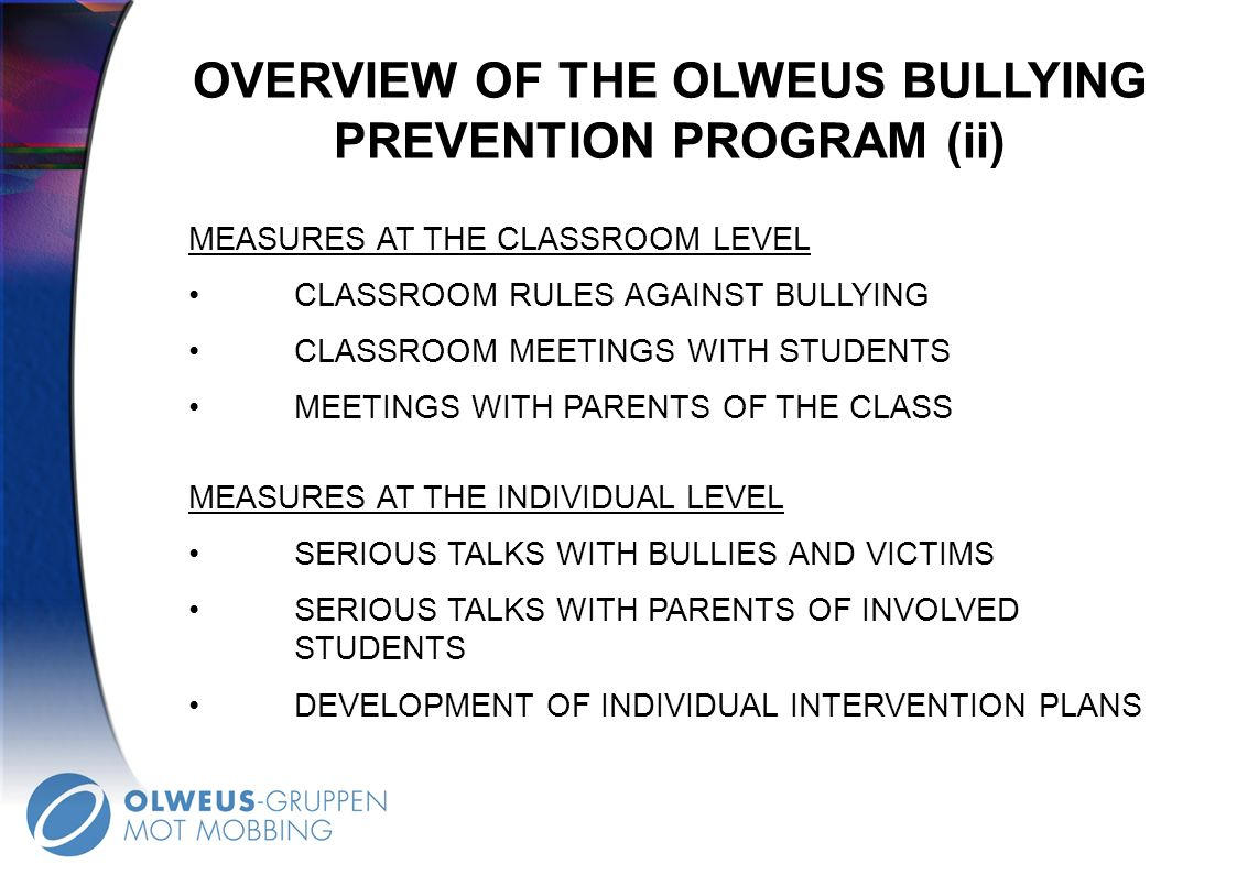 OVERVIEW OF THE OLWEUS BULLYING PREVENTION PROGRAM (ii)