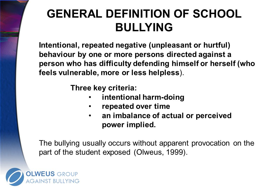 GENERAL DEFINITION OF SCHOOL BULLYING