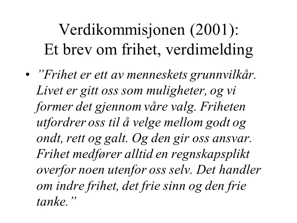 Verdikommisjonen (2001): Et brev om frihet, verdimelding