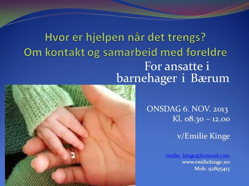 Hvor er hjelpen når det trengs Om kontakt og samarbeid med foreldre
