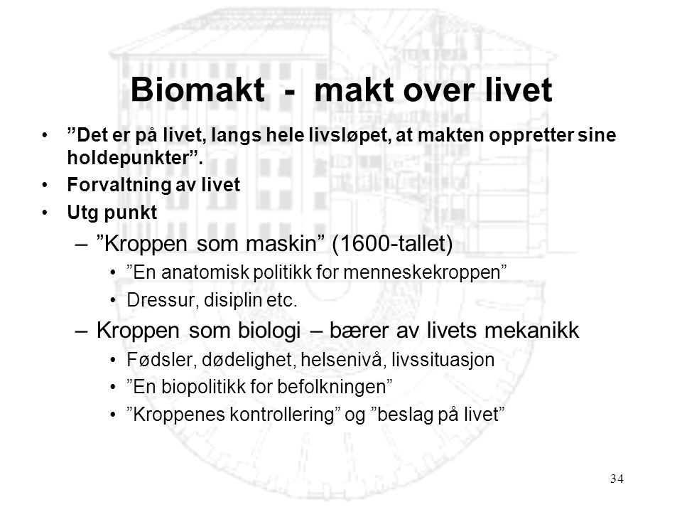Biomakt - makt over livet