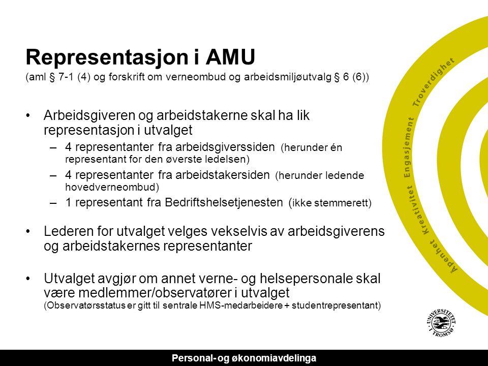 Representasjon i AMU (aml § 7-1 (4) og forskrift om verneombud og arbeidsmiljøutvalg § 6 (6))