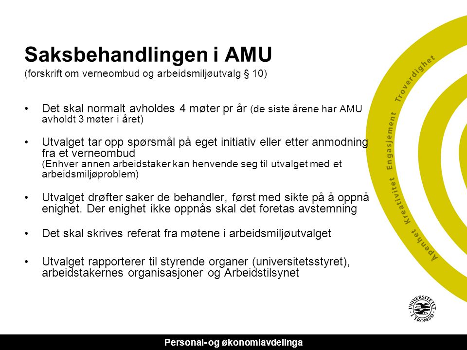 Saksbehandlingen i AMU (forskrift om verneombud og arbeidsmiljøutvalg § 10)