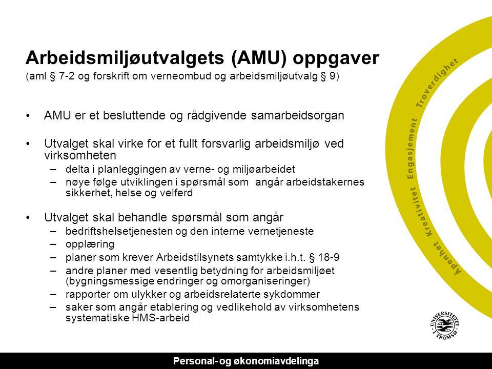 Arbeidsmiljøutvalgets (AMU) oppgaver (aml § 7-2 og forskrift om verneombud og arbeidsmiljøutvalg § 9)