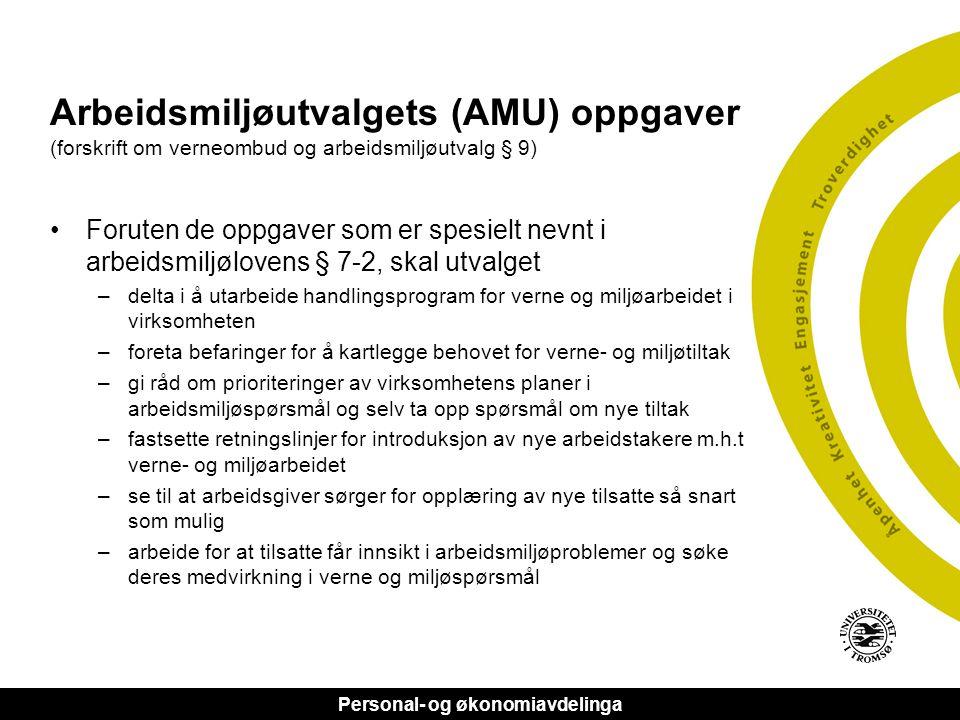 Arbeidsmiljøutvalgets (AMU) oppgaver (forskrift om verneombud og arbeidsmiljøutvalg § 9)