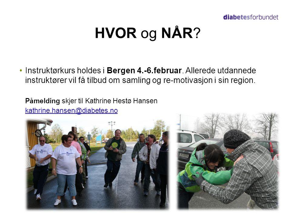 HVOR og NÅR Instruktørkurs holdes i Bergen 4.-6.februar. Allerede utdannede instruktører vil få tilbud om samling og re-motivasjon i sin region.