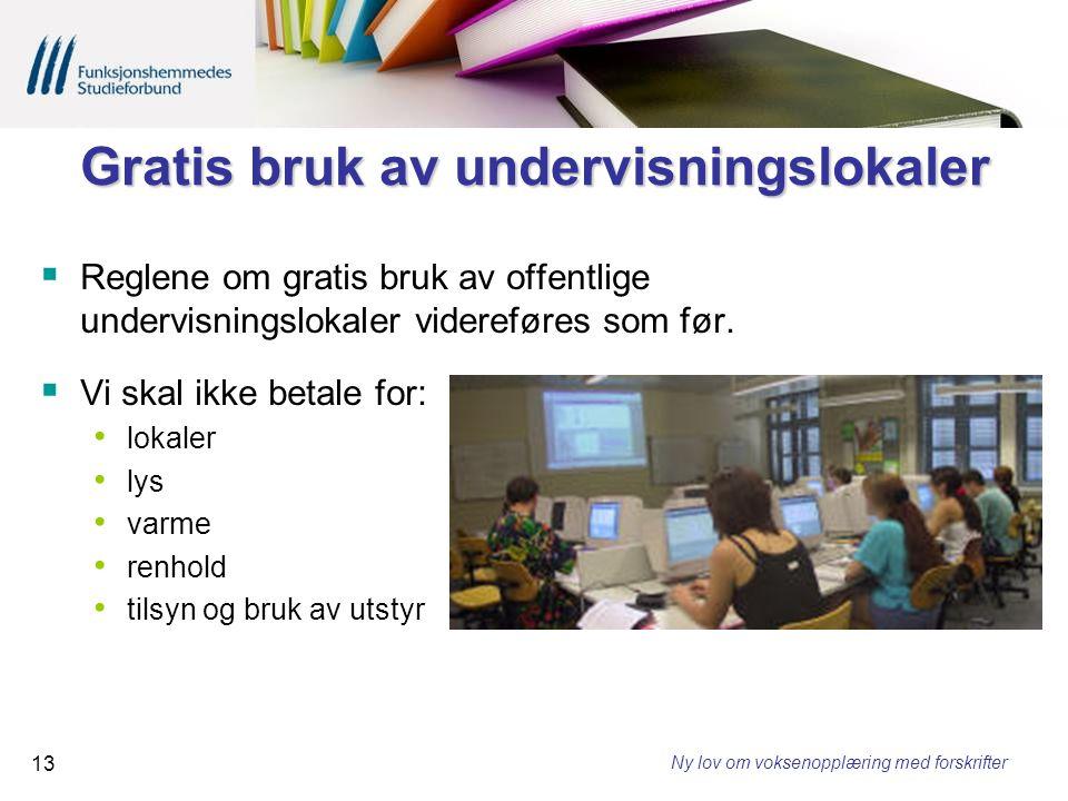 Gratis bruk av undervisningslokaler