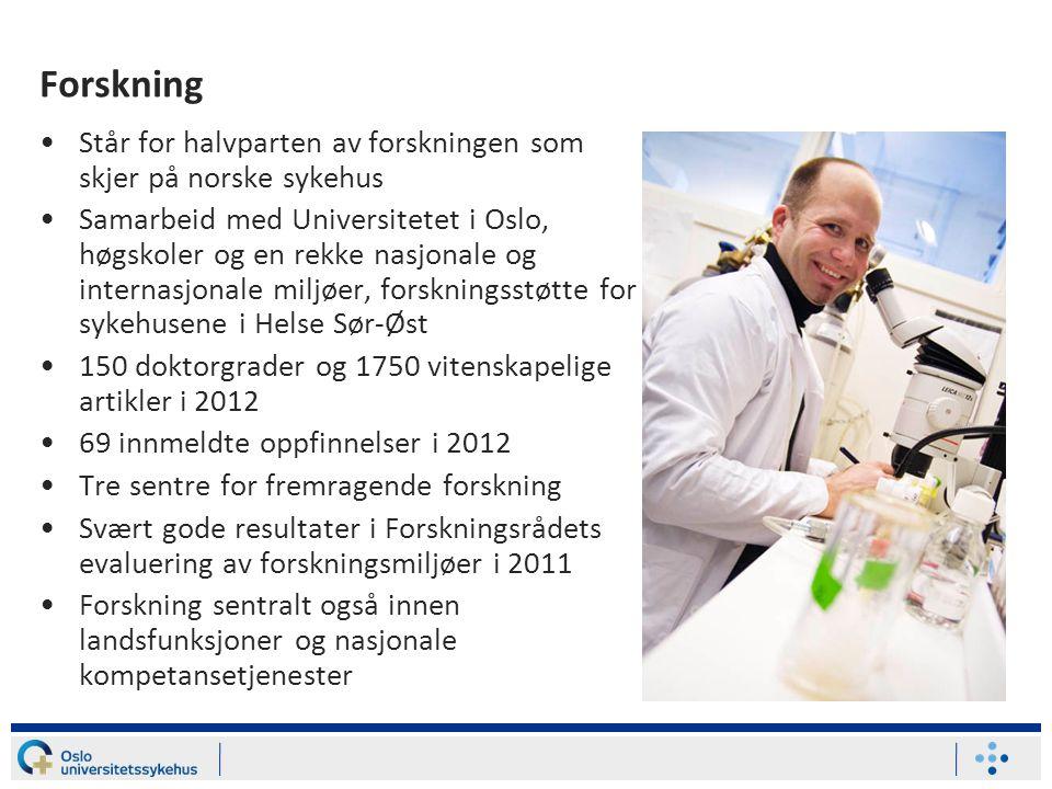 Forskning Står for halvparten av forskningen som skjer på norske sykehus.