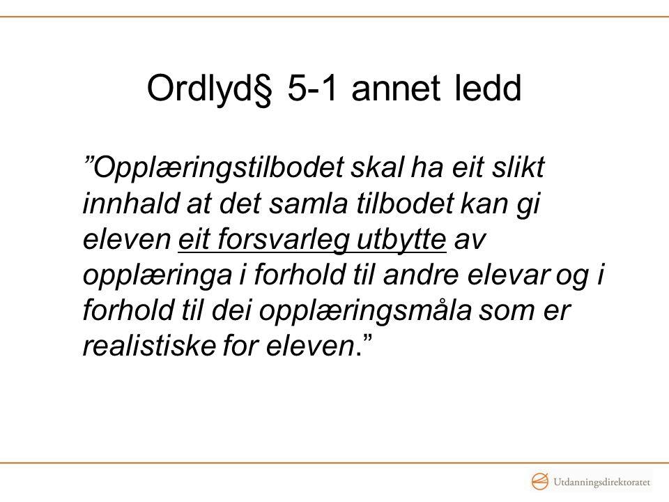 Ordlyd§ 5-1 annet ledd