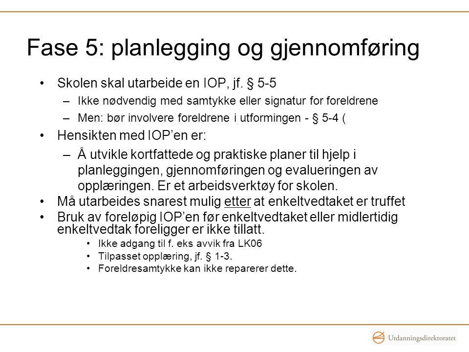 Fase 5: planlegging og gjennomføring