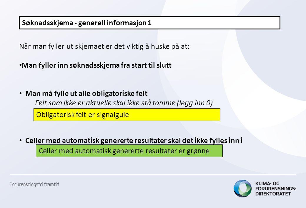 Søknadsskjema - generell informasjon 1