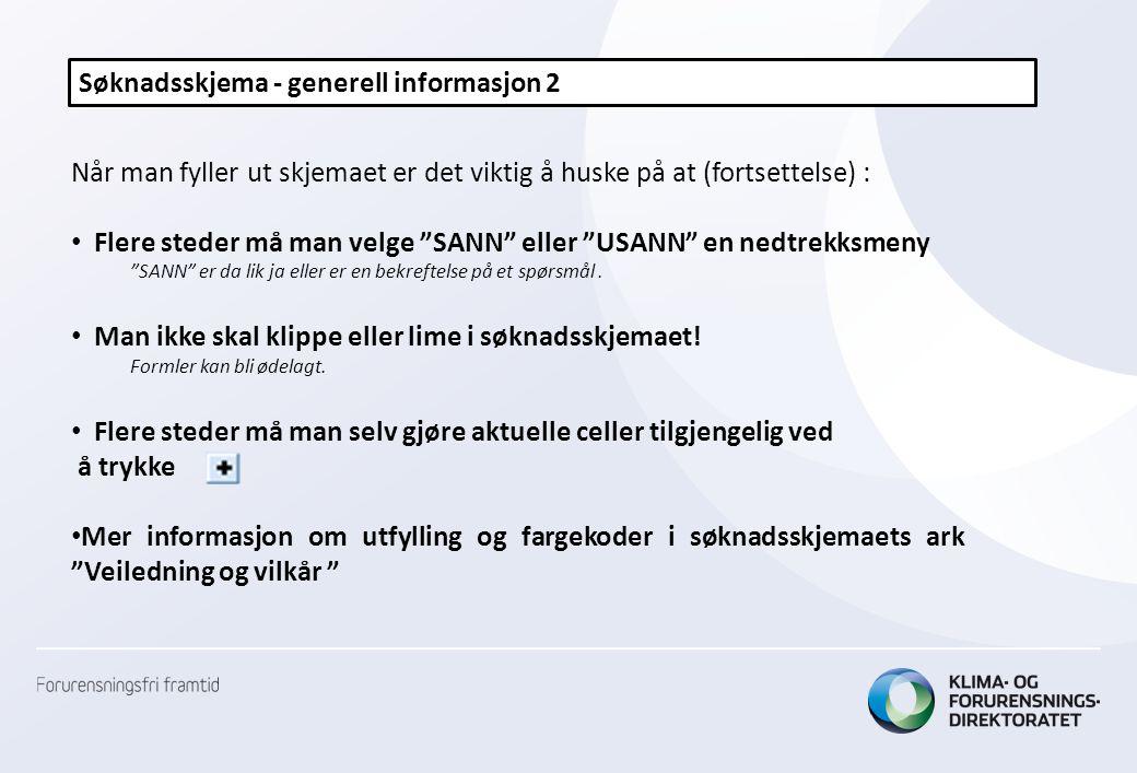 Søknadsskjema - generell informasjon 2
