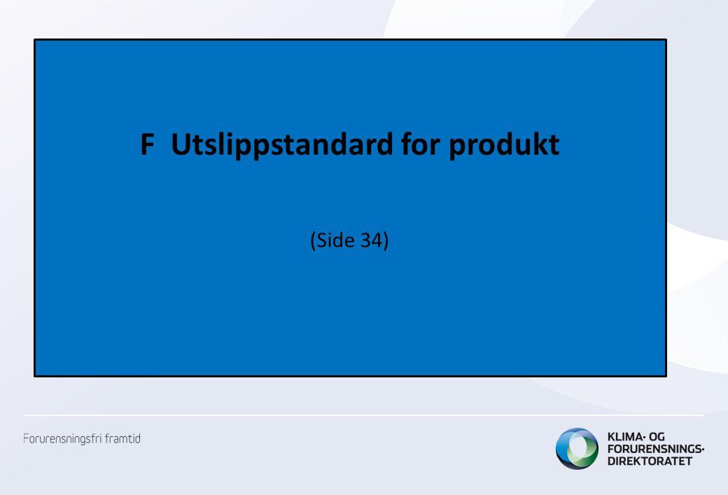 F Utslippstandard for produkt