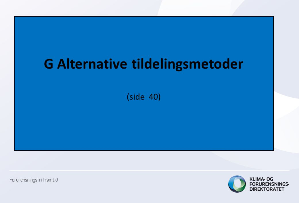 G Alternative tildelingsmetoder