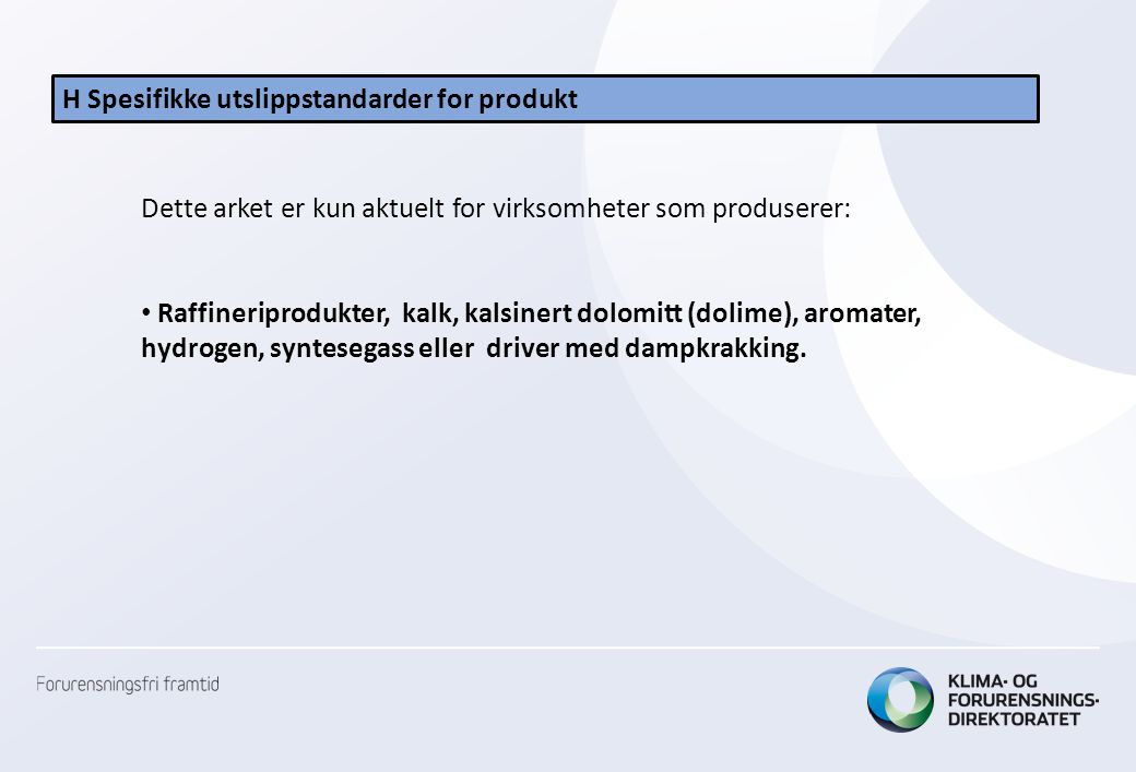H Spesifikke utslippstandarder for produkt
