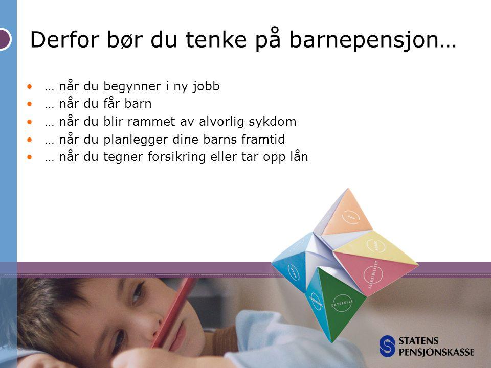 Derfor bør du tenke på barnepensjon…