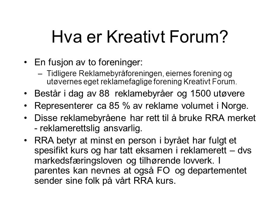 Hva er Kreativt Forum En fusjon av to foreninger: