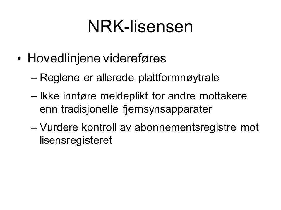 NRK-lisensen Hovedlinjene videreføres
