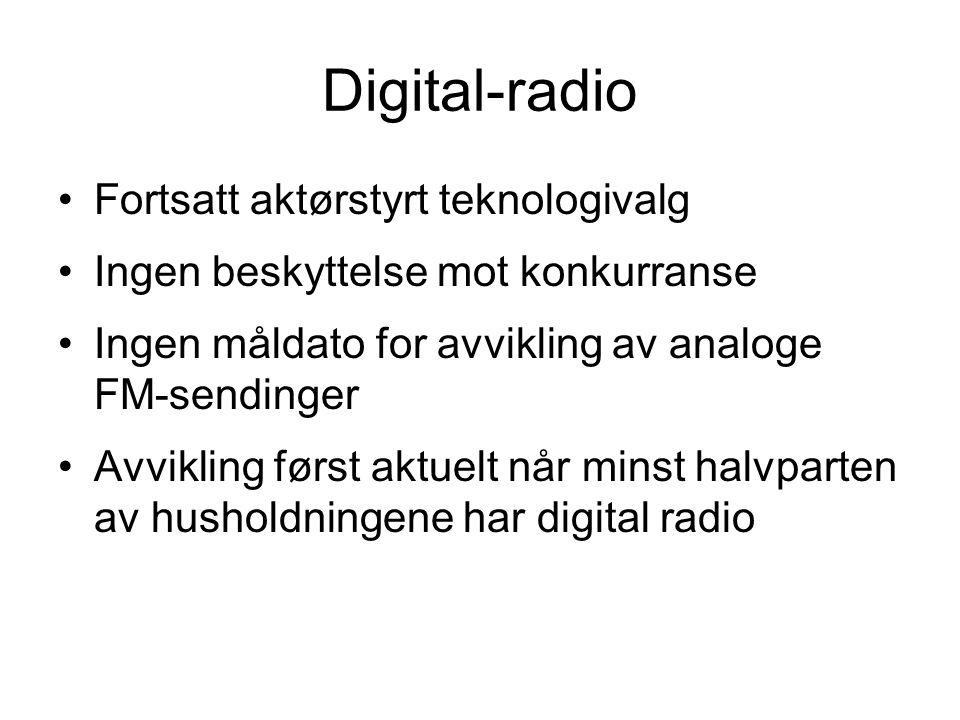 Digital-radio Fortsatt aktørstyrt teknologivalg