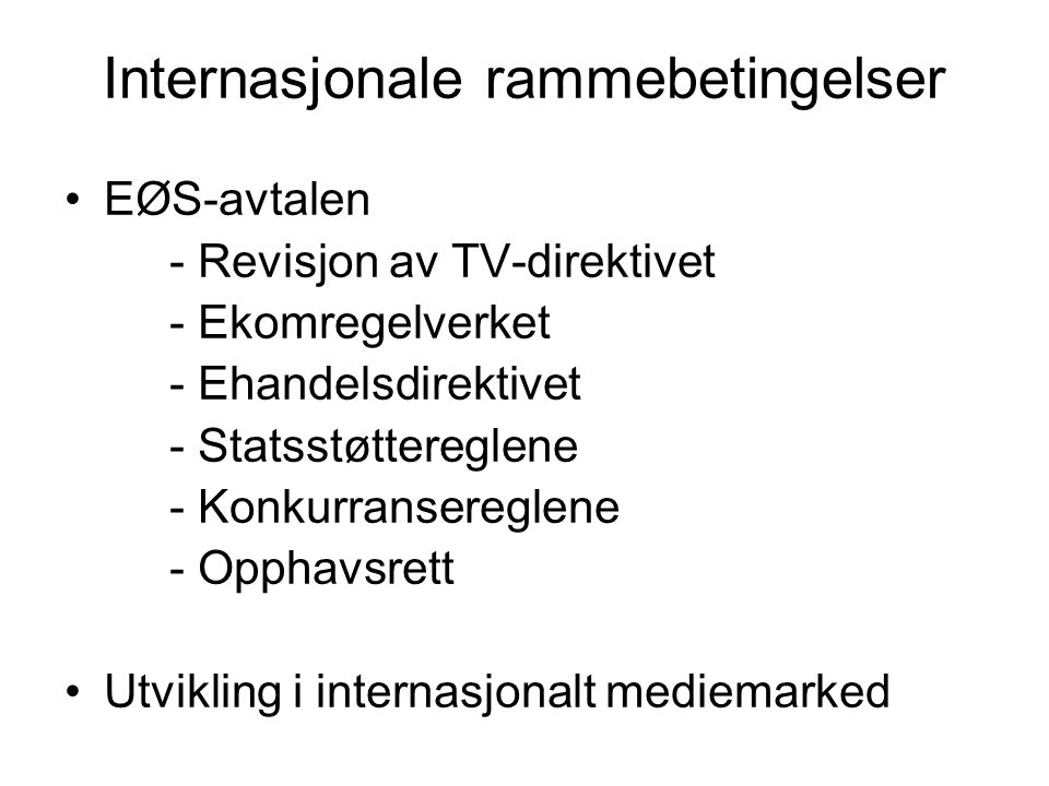 Internasjonale rammebetingelser