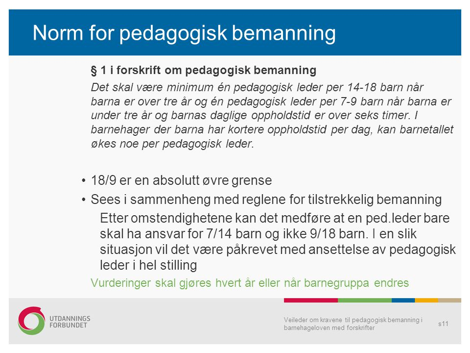 Norm for pedagogisk bemanning