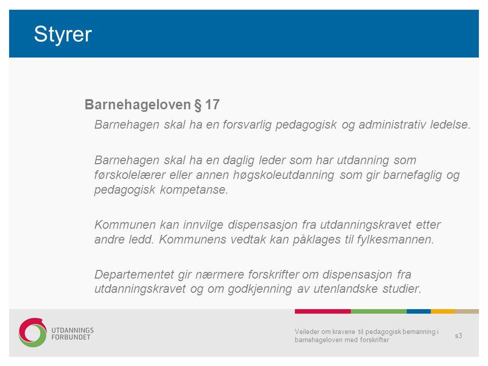 Styrer Barnehageloven § 17