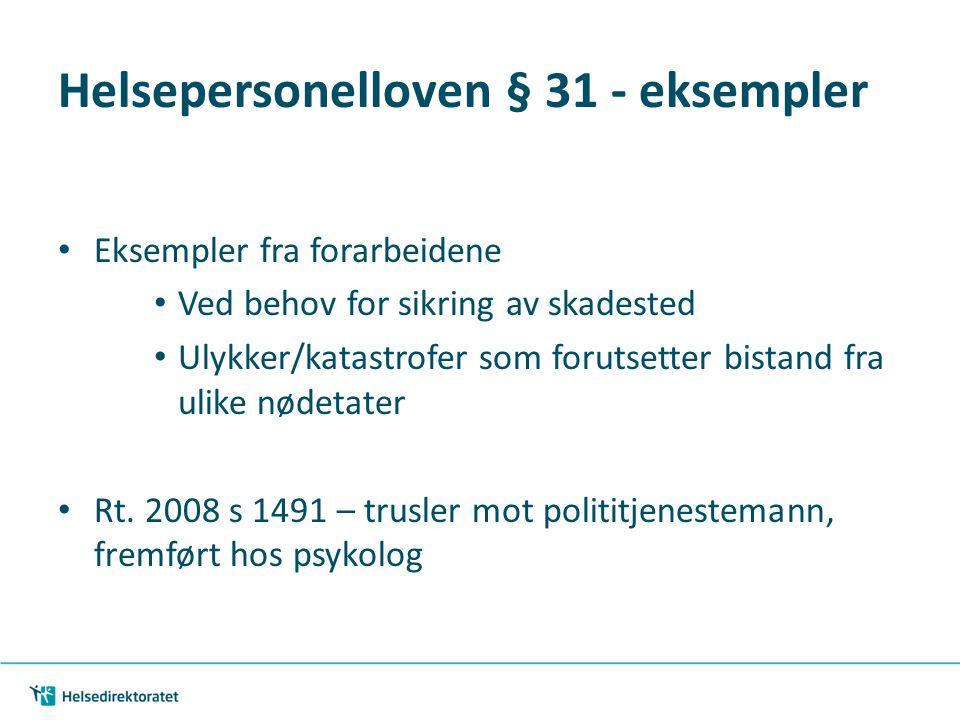 Helsepersonelloven § 31 - eksempler