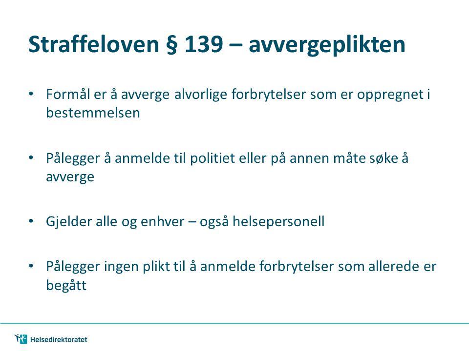 Straffeloven § 139 – avvergeplikten