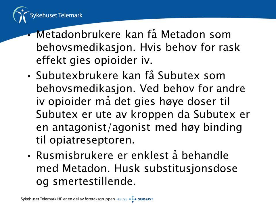 Metadonbrukere kan få Metadon som behovsmedikasjon
