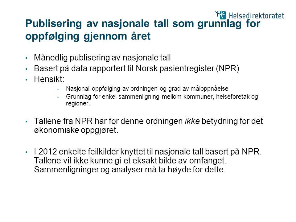 Publisering av nasjonale tall som grunnlag for oppfølging gjennom året