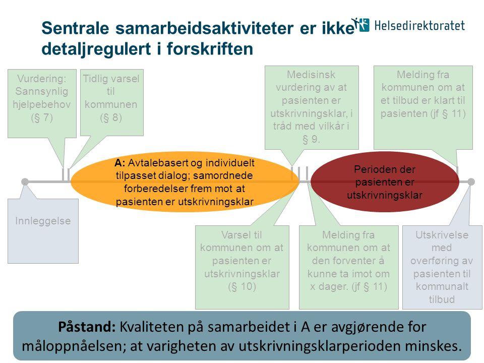 Sentrale samarbeidsaktiviteter er ikke detaljregulert i forskriften