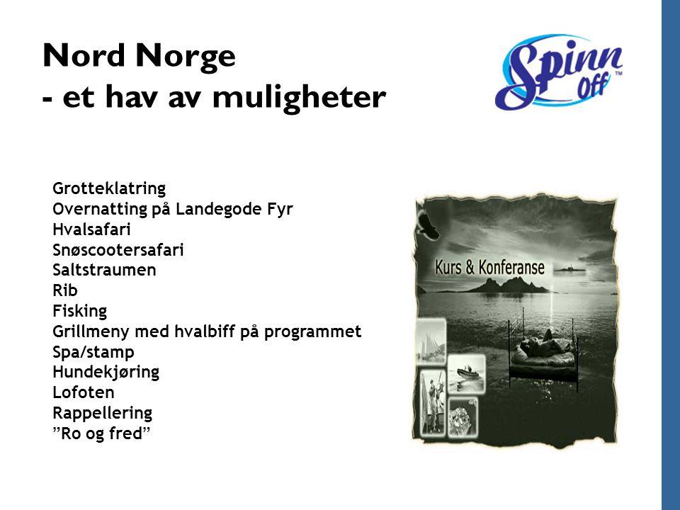 Nord Norge - et hav av muligheter Grotteklatring