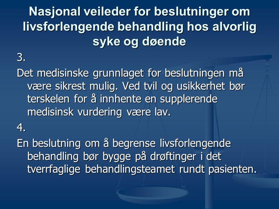 Nasjonal veileder for beslutninger om livsforlengende behandling hos alvorlig syke og døende