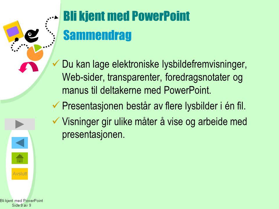 Bli kjent med PowerPoint Sammendrag