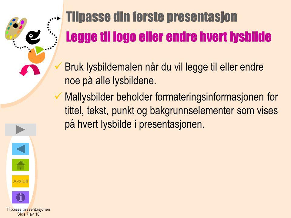 Tilpasse presentasjonen Side 7 av 10