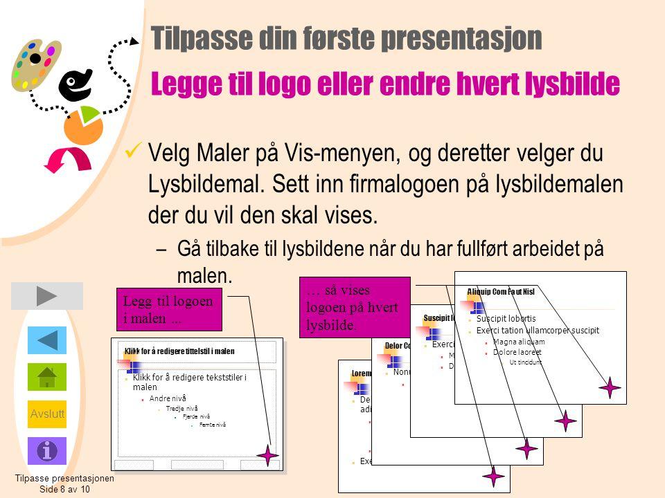 Tilpasse presentasjonen Side 8 av 10
