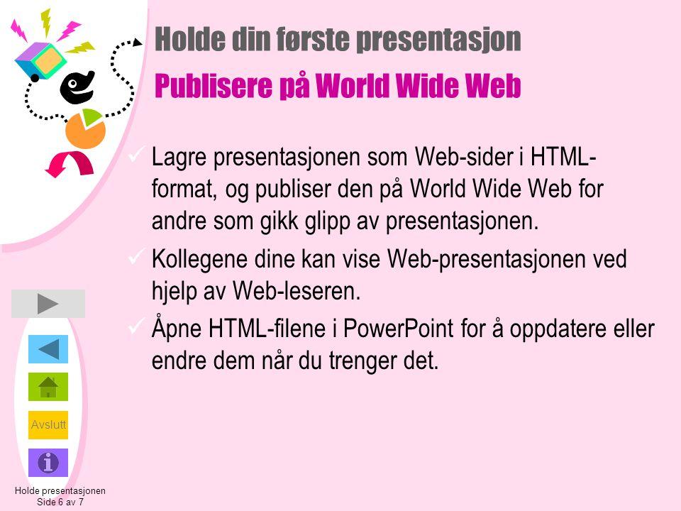 Holde din første presentasjon Publisere på World Wide Web
