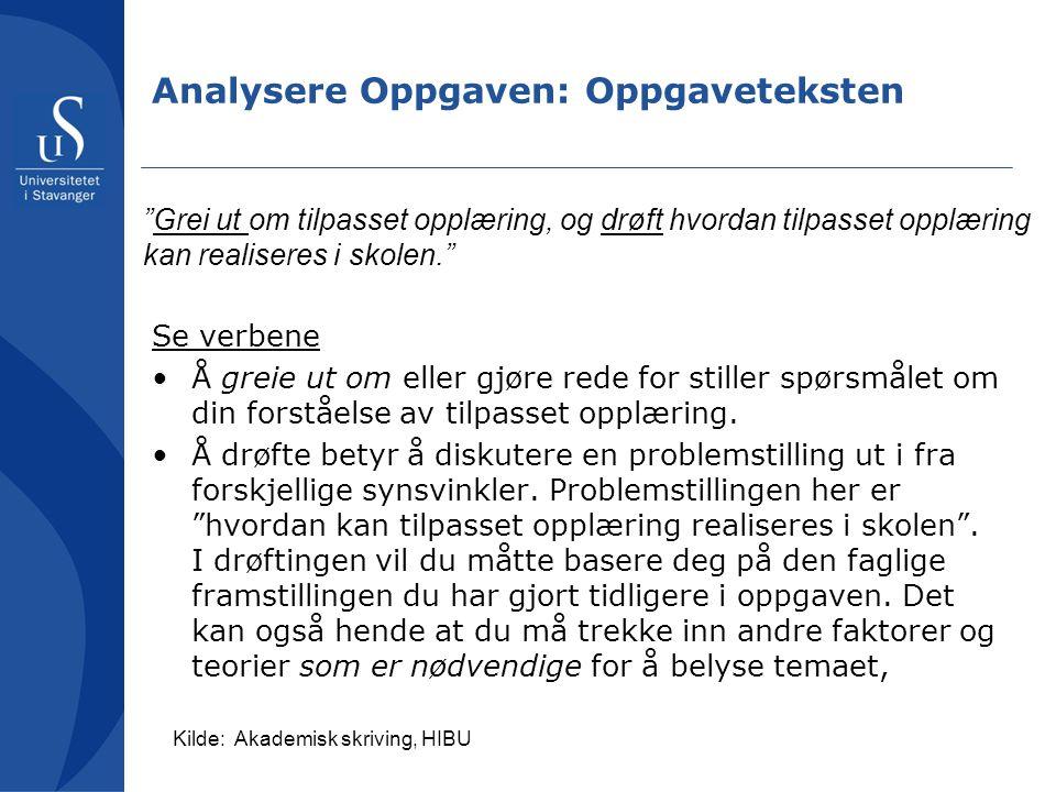 Analysere Oppgaven: Oppgaveteksten