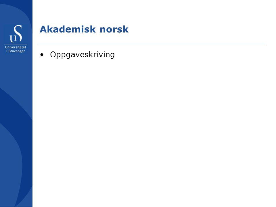 Akademisk norsk Oppgaveskriving