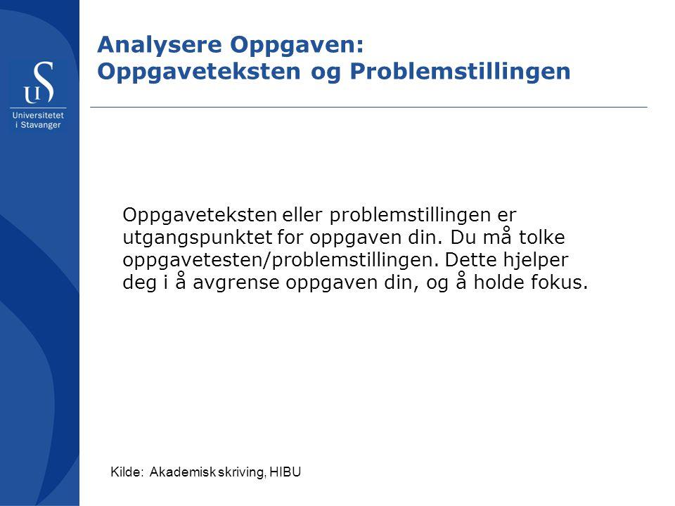 Analysere Oppgaven: Oppgaveteksten og Problemstillingen