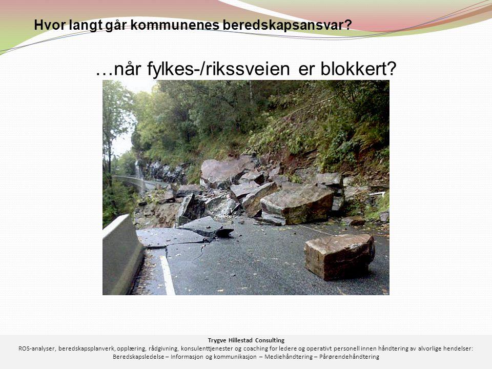 …når fylkes-/rikssveien er blokkert