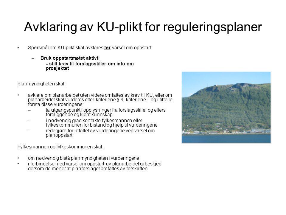 Avklaring av KU-plikt for reguleringsplaner