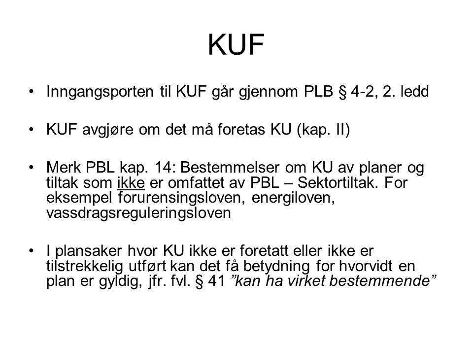 KUF Inngangsporten til KUF går gjennom PLB § 4-2, 2. ledd