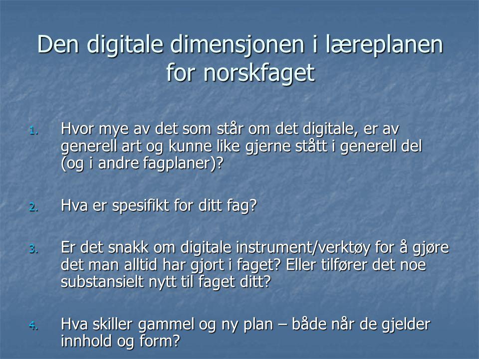 Den digitale dimensjonen i læreplanen for norskfaget